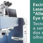 "Excimer Laser ""Allegretto Eye Q"": tecnologia mundial agora no IOP-PA."